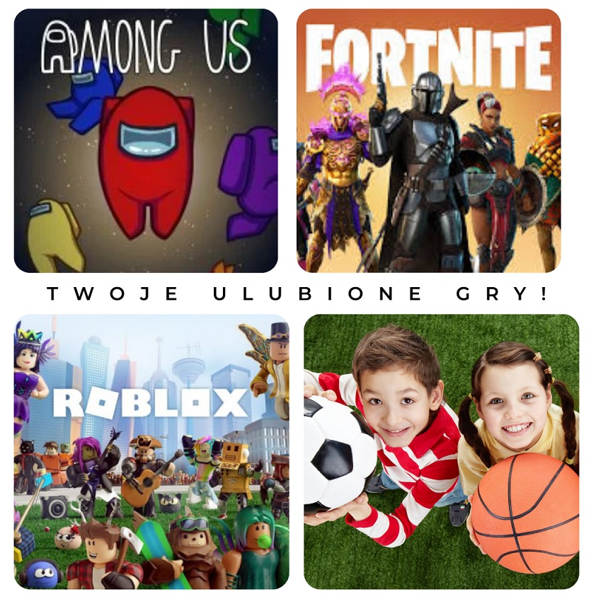 Fornite, Among us & Roblox 7-9 i 10-16 lat